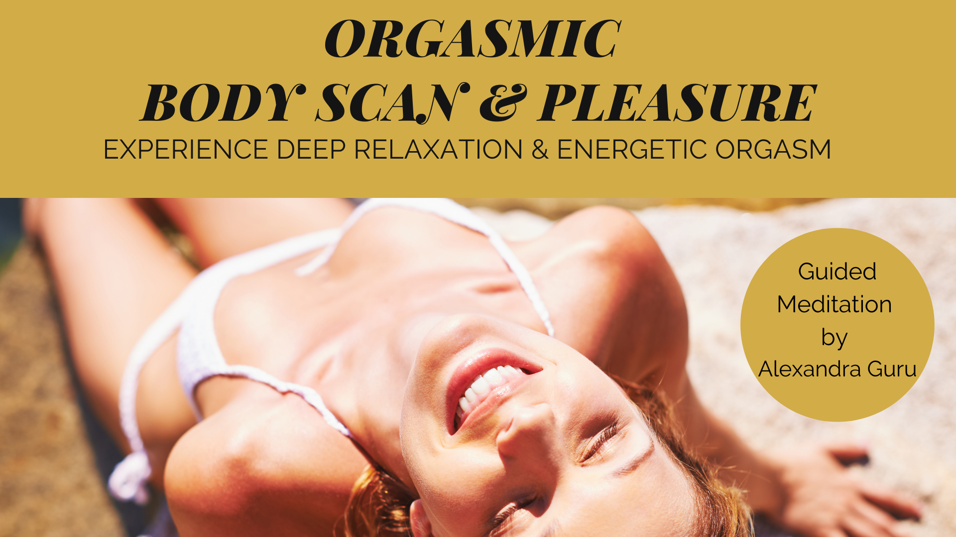 Orgasmic Body Scan and Pleasure
